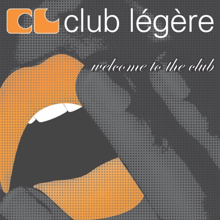 Club légère - Welcome to the Club