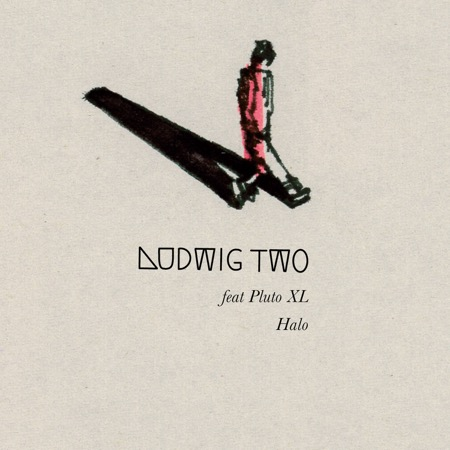Ludwig Two feat. Pluto XL - Halo