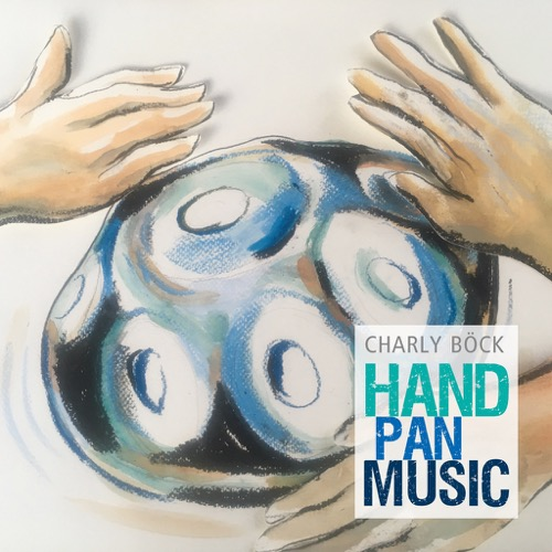 Charly Böck - Hand Pan Music (LP)