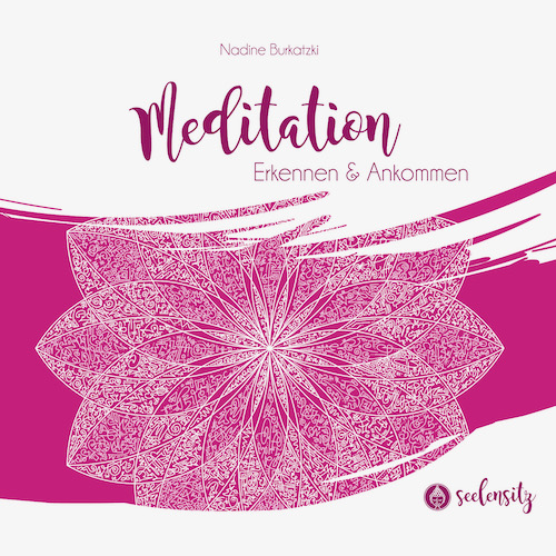 Nadine Burkatzki  - Meditation CD 1