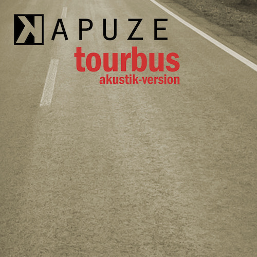 Kapuze - Tourbus akustik-version (Single)