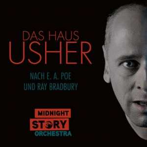 Midnight Story Orchestra - Das Haus Usher (Doppel-CD)